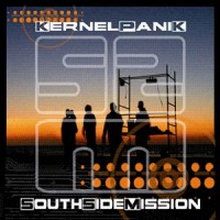 South Side Mission - Kernel Panik - CD+DVD