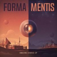 "Forma Mentis 01 ""Amazing Stories EP"""